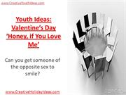 Youth Ideas - Valentine's Day Honey if You Love Me