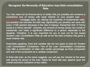 Recognize the Necessity of Education loan Debt consolidation Rate