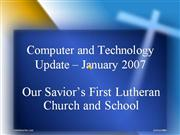 Computer and Technology Update 2007