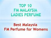 Top 10 Malaysia Favorited FM Perfumes - Best Malaysia FM Perfume Women