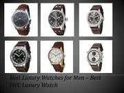 Best IWC Mens Luxury Watches - Expensive Watches IWC for Men