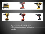 Top Ten Best Cordless Drills - Recommended Best Cordless Drills 2013