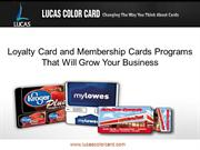 Loyalty Card and Membership Cards Programs That Will Grow Your Busines
