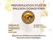 PREFORMULATION STUDY IN EMULSION DOSAGE FORM