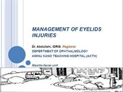 MANAGEMENT OF EYELIDS INJURIES