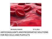 PPT-Anticoagulants and preservative solutions for RBC and PLT
