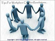 Tips For Workplace Conflict Resolutions