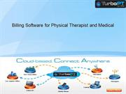 Billing Software for Physical Therapist and Medical