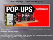 An Overview of Fabric Pop up Trade Show Displays