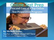 Pros and Cons of 8 Online Test Prep Programs