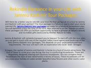 Rekindle Romance in your Life with Jammu Kashmir Tour Packages