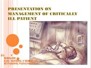 PRESENTATION ON MANAGEMENT OF CRITICALLY ILL PATIENT