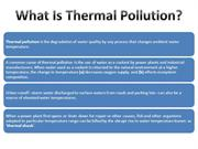 63312846-PPT-Thermal-Pollution