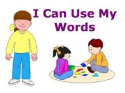 I Can Use My Words (sound works)