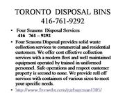 TORONTO  DISPOSAL BINS 416-761-9292