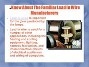 Know About The Familiar Lead In Wire Manufacturers