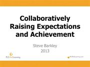 CollaborativelyRaising Student Achievement