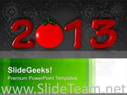 2013 IN RED WITH TOMATO NEW YEAR POWERPOINT TEMPLATE
