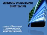 EMBEDDED SMART REGISTRATION SYSTEM