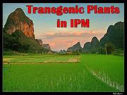 Transgenic Plants in IPM 2009