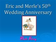 Eric and Merle 50th Wedding Anniversary