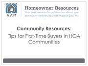 Community Resources:   Tips for First-Time Buyers in HOA Communities