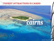 Tourist Attractions in Cairns