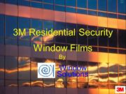 3M Residential Security Window Films