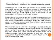The most effective solution to see movies - streaming movies