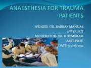 ANAESTHESIA FOR TRAUMA PATIENTS