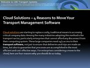 Cloud Solutions - 4 Reasons to Move Your Transport Management Software