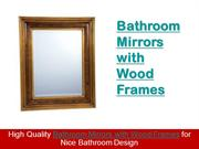 Bathroom Mirrors With Wood Frames