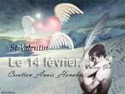 St. Valentin le 14 fevrier. I Love You _ By Anais_Hanahis
