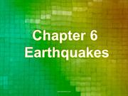 Chs 6 and 7 Earthquakes & Volcanoes