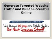 Generate Targeted Website Traffic and Build Successful Online