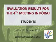 SS_EVALUATION RESULTS FOR THE 4TH MEETING IN PÓRAJ
