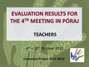 TT_EVALUATION RESULTS FOR THE 4TH MEETING IN PÓRAJ