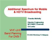 Additional Spectrum for HDTV and Mobile