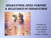 Indian Ethos, Need, Purpose