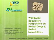 World wide Regulatory Perspective of Herbal Drugs & Herbl Products