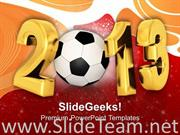 2013 WITH FOOTBALL SPORTS GAME POWERPOINT TEMPLATE