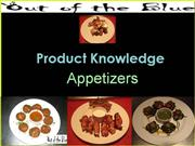 Product Knowledge Appetizers