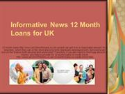 Informative News 12 Month Loans for UK