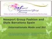 Newport Group Fashion and Style Barcelona Spain