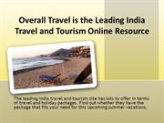 Overall Travel is the Leading India Travel and Tourism Online Resource