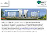 Dlf Prime Tower Okhla+9910007460 +Dlf New Office Space Okhla+Dlf Prime
