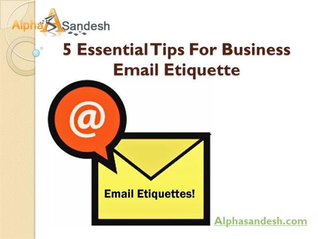 sc 1 st  authorSTREAM & 5 Essential Tips for Business Email Etiquette.Ppt |authorSTREAM