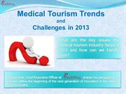 Challenges and Medical Tourism Trends in 2013