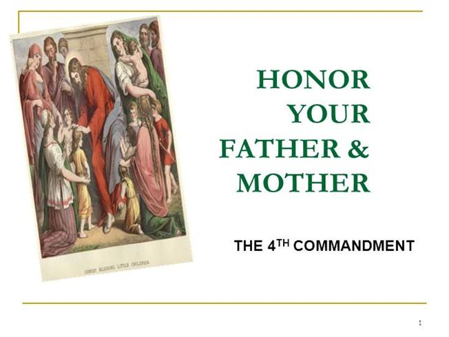 4Th Commandment Honor Your Father & Mother |authorSTREAM