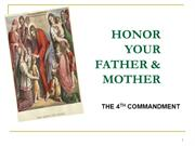 4th Commandment Honor your Father & Mother